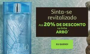 20% de desconto na linha Arbo O Boticário