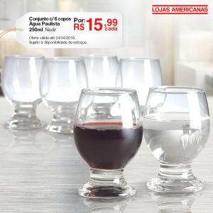 [Americanas - Loja Física] Conjunto com 6 copos Água Paulista 250ml por R$ 15,99