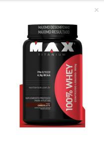 100% Whey Protein Max Titanium 900 g R$70