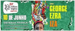 [SP] Festival Cultura Inglesa Shows de George, Erza e IZA - Grátis
