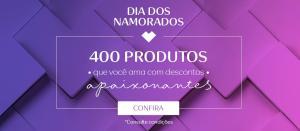 400 produtos com desconto e mais 10% em todo o site