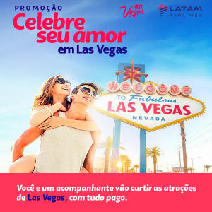Ganhe uma viagem com seu Mozão (ou Crush) para Las Vegas, com tudo Pago!