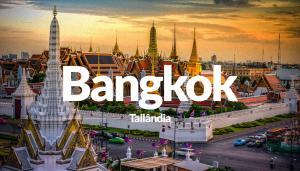 Voos: Bangkok, a partir de R$3.326, ida e volta, com taxas incluídas, para saídas de SP