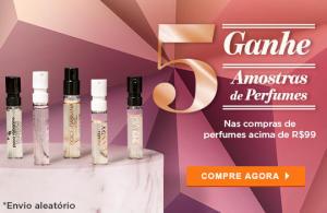 Ganhe 5 amostras de perfumes em compras acima de R$99