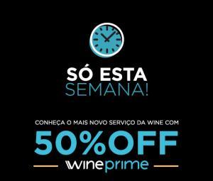 50% OFF na assinatura do Wine Prime