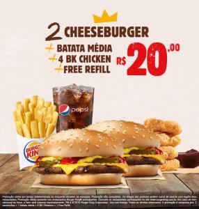 Combo BK: 2 cheeseburger + batata média +  bk chicken + free refil