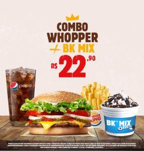 Combo Whopper + BK Mix - R$22,90