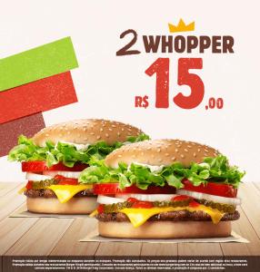 2 Whopper por R$15