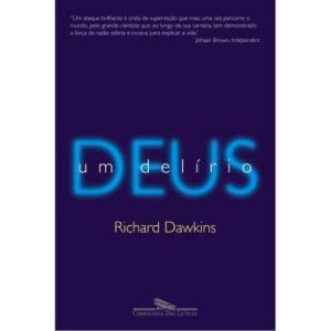 Livro | DEUS, UM DELÍRIO (Richard Dawkins) - R$24