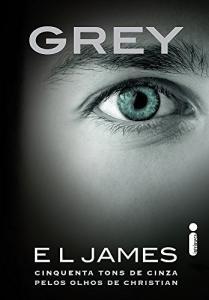 Livro | Grey: Cinquenta Tons de Cinza Pelos Olhos de Christian - R$10