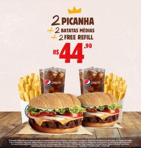 2 Picanha + 2 batatas médias + 2 refill no Burger King - R$44,90