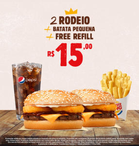 2 Rodeio + batata pequena + refill no Burger King - R$15