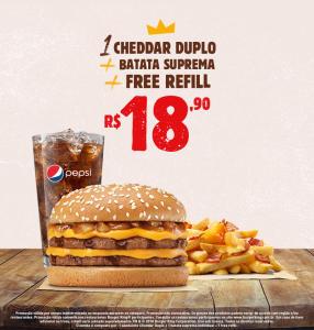 Cheddar Duplo + batata suprema + refill no Burger King - R$18,90