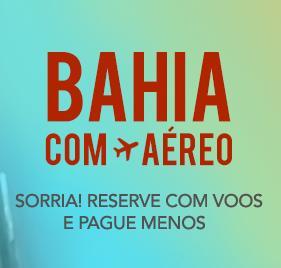 Bahia (vários destinos) com Aéreo: combine hotel e voos e ganhe descontos extras!