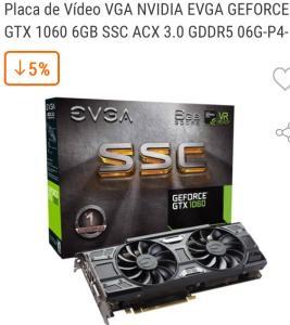 Placa de Vídeo VGA NVIDIA EVGA GEFORCE GTX 1060 6GB - R$1.499