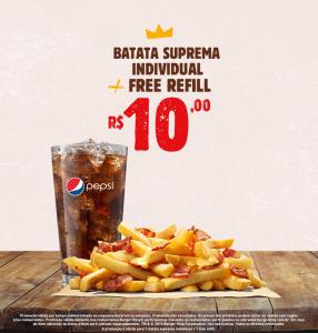 Batata suprema individual + refill no Burger King - R$10