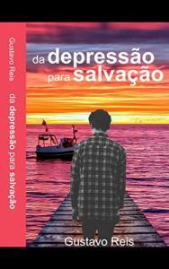 eBook Grátis: Da depressão para salvação - Gustavo Reis