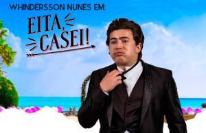 [RJ] 50% Off no Ingresso Plateia para a peça Whindersson Nunes em Eita, casei! R$60
