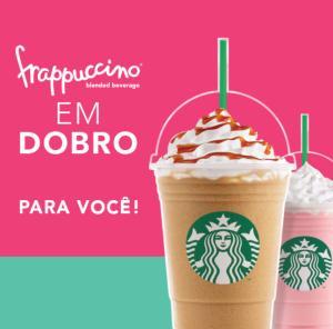 Frapuccino em dobro no Starbucks!