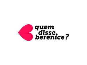 [Visa CheckOut] Quem Disse Berenice? - FRETE GRÁTIS