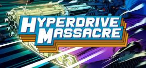 Jogo Hyperdrive Massacre (Steam) - Grátis