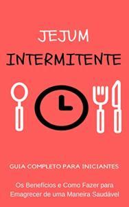 eBook Grátis: Jejum Intermitente - Guia completo para iniciantes