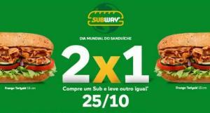 Subway - Compre um sub e leve outro igual no dia 25/10