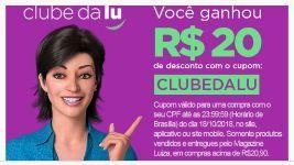 Cupom R$ 20 reais de desconto no Magazine Luiza