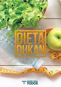 eBook Grátis: Guia da Dieta Dukan: Cardápio, Receitas e Todo o Passo a Passo