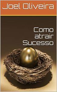 eBook Grátis: Como atrair sucesso