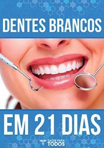 eBook Grátis: Dentes Brancos em 21 Dias - Natural e Seguro