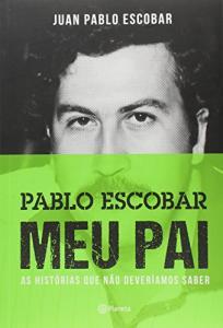 Livro | Pablo Escobar. Meu Pai - R$23