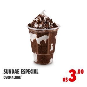 1 Sundae Ovomaltine no Burger King - R$3