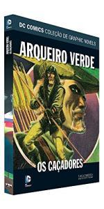 HQ | Arqueiro Verde:Os Caçadores | R$39