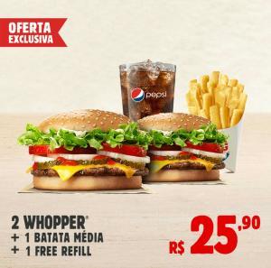 2 WHOPPER + BATATA MÉDIA + FREE REFILL | R$26