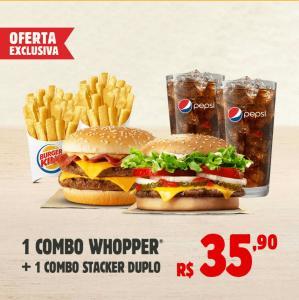 1 combo Whopper + 1 Staker Duplo + 2 batatas médias + 2 free refil - R$36