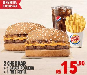 Burguer King:2 Cheddar + batata pequena + Free Refill e pague R$15,90.