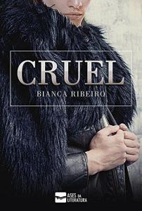 eBook Grátis: Cruel  (Bianca Ribeiro)