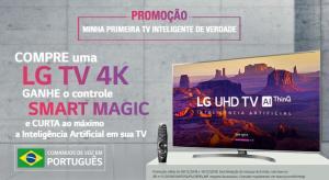 Compre uma TV LG 4K e Ganhe o controle Smart Magic