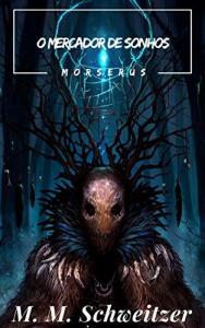eBook Grátis: O Mercador de Sonhos (Morserus)