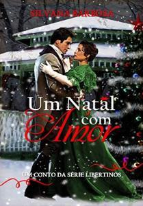 eBook Grátis: Um Natal com Amor: Um conto da série Libertinos