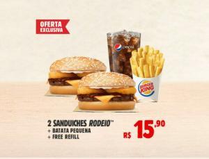 Burguer King - 2 sanduíches rodeio + batata pequena + 1 Free refil