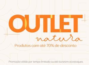 Outlet Natura - Produtos com até 70% desconto + 15% desconto na sacola