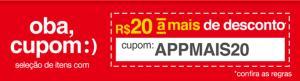 R$20 OFF em pedidos pelo aplicativo Americanas
