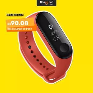 Xiaomi Miband 3 - R$ 90