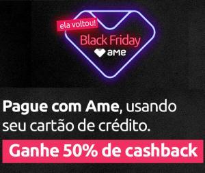 (Shoptime) 50% de Cashback pagando com AME