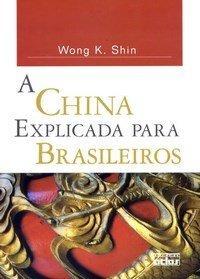 Livro: A China Explicada Para Brasileiros | R$9,59