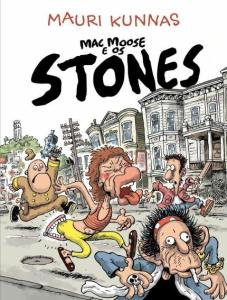 HQ: Mac Moose e Os Stones | R$8