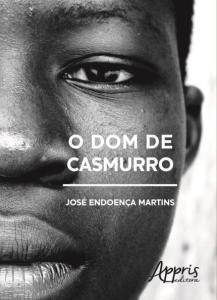 Livro: O Dom de Casmurro | R$15