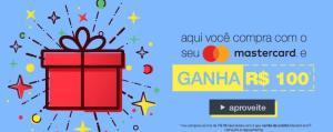 Ganhe R$100 comprando com MasterCard